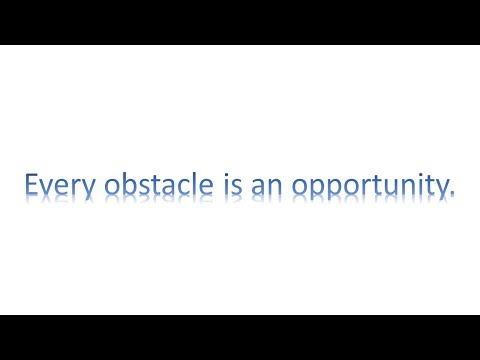 Obstacles in path    Short inspirational story