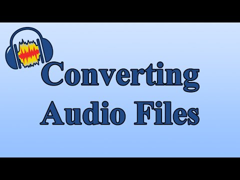 How to Convert Audio File Types for Free with Audacity