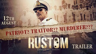 Rustom - Official Trailer | Akshay Kumar, Ileana D