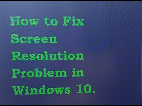 How to Fix Screen Resolution Problem in Windows 10