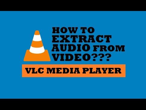 How to Extract Audio from Video File using VLC Media Player | Fastest & simplest Way