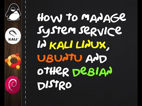 How to  manage boot up system services in Kali Linux, Ubuntu and other Linux Debian Distro