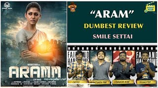 Aram Movie Review - Dumbest Review | Nayanthara | Smile Settai