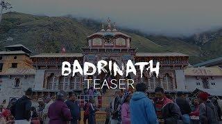 Badrinath   The sacred land of faith   Teaser