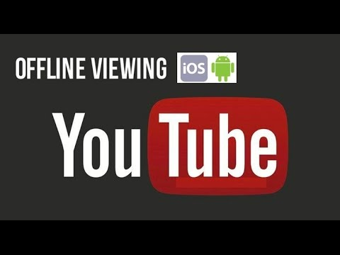 How to save a youtube videos for offline viewing on Android and IOS