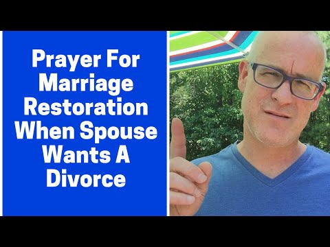 Prayer For Marriage Restoration If Spouse Wants Divorce