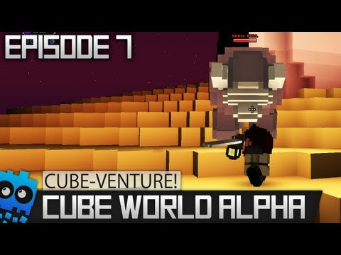 Cube-Venture Episode 7 : Cube World Alpha Let's Play! - Dark, Hot and Dry.