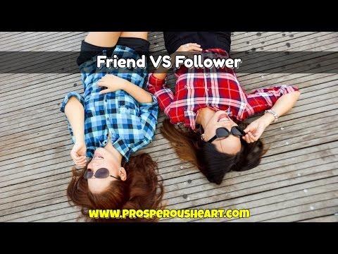 Facebook Friend VS Follower