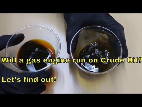 Will a Gas engine run on Crude Oil?  Let's try it!