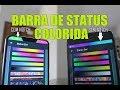 Como colocar BARRA de STATUS COLORIDA em qualquer Android [SEM ROOT]