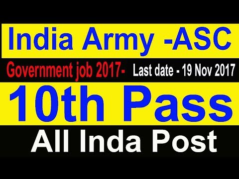 latest Government job, Indian Army 10th Pass All India,  ASC Unit govt job today