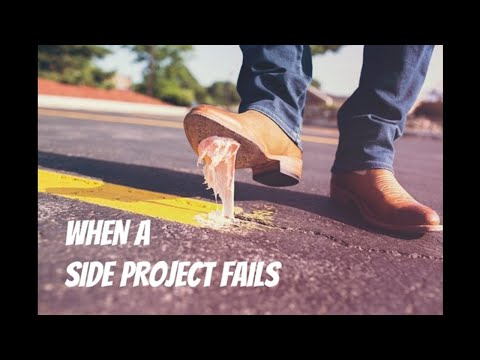 When Your Side Hustle Fails - Takeaways and Next Steps from a Less-Than-Successful Side Project