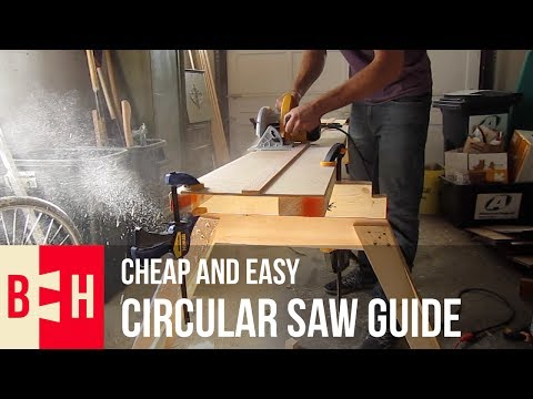 Cheap and Easy Circular Saw Guide