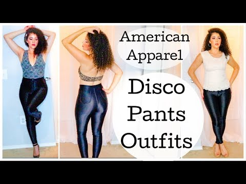 How I Style: The American Apparel Disco Pants   3 Ways to Wear The Disco Pant   #discopants