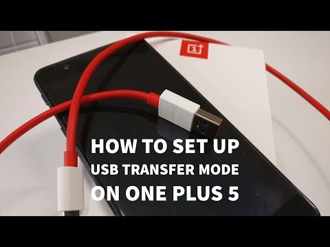One Plus 5 - How To Set Up USB Transfer Mode