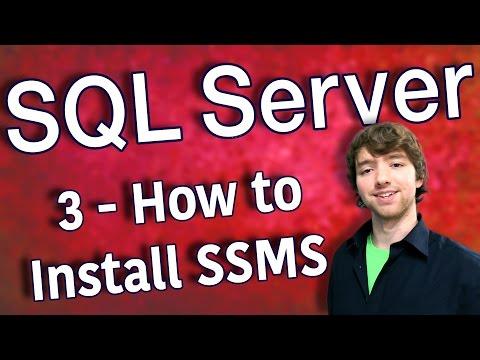 SQL Server 3 - How to Install SSMS