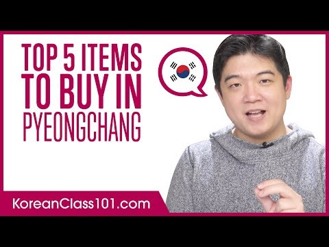 Top 5 Items to Buy in PyeongChang