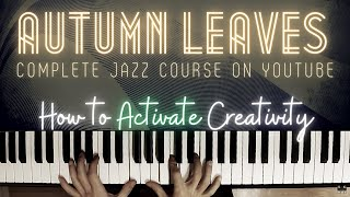 How to Learn New Tunes (Autumn Leaves) │ Jazz Piano Lesson