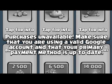 how to FIX: Purchases unavailable! Make sure that you are using a vaild Google account CLASH ROYALE
