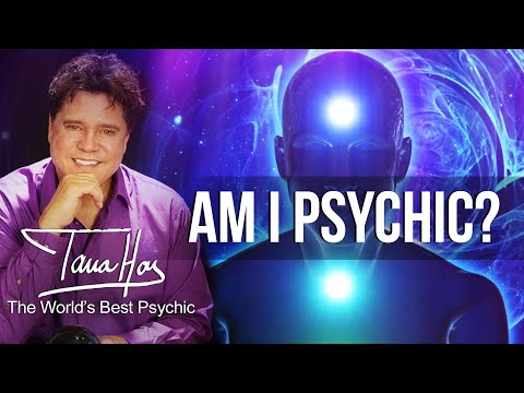 Am I Psychic? How To Discover Your Psychic Ability - by Tana Hoy