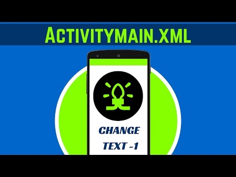4. WHAT IS ACTIVITY MAIN.XML | CHANGE TEXT-1 | ANDROID APP DEVELOPMENT