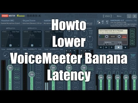 How to lower the audio latency with VoiceMeeter Banana for live monitoring