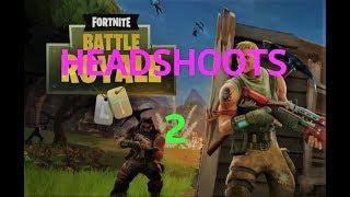 Headshoots in Fortnite 2