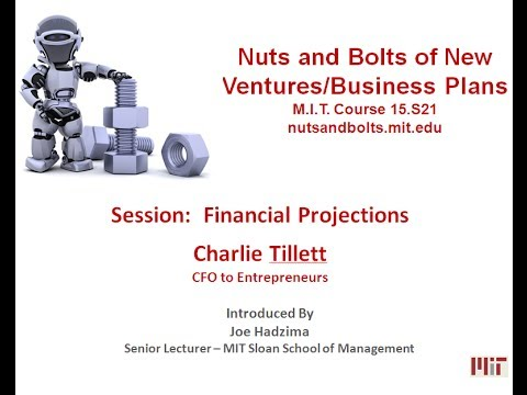 Nuts and Bolts of New Ventures:   Financial Projections