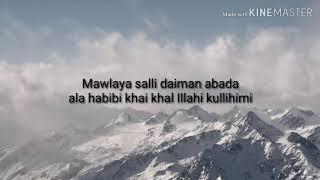 Lyric song Maula Ya Salli Ft Sami Yusuf Qasida Burda Shareef