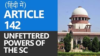 Article 142 - Powers of the Supreme Court [Hindi]