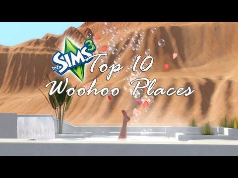 Sims 3: Top Ten Woohoo Places