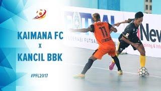 Kaimana FC (1)  VS (9) Kancil BBK Pontianak - Pro Futsal League 2017