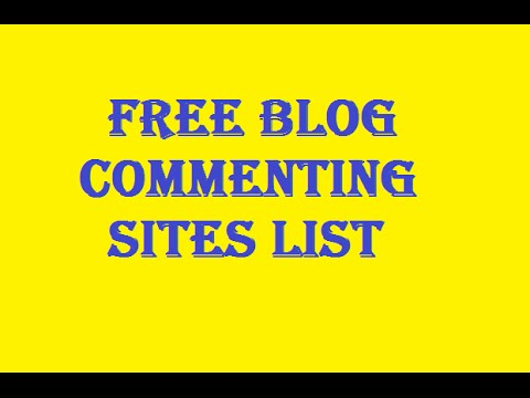 Free blog commenting sites list high pr dofollow auto approve