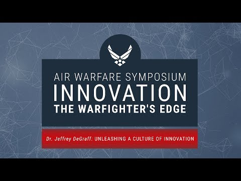 2018 Air Warfare Symposium - Unleashing a Culture of Innovation
