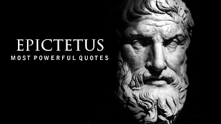 Epictetus - LIFE CHANGING Quotes (Stoicism)
