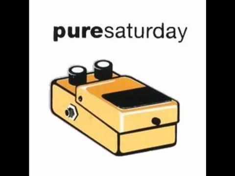 Pure Saturday - Pathetic Waltz