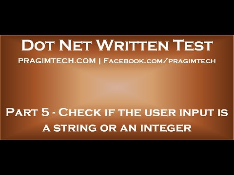 Part 5   Program to check if the user input is a string or an integer