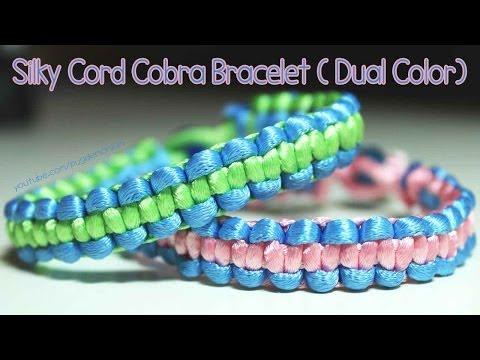 Tutorial: Silky Cord Cobra Bracelet  (Dual Color)