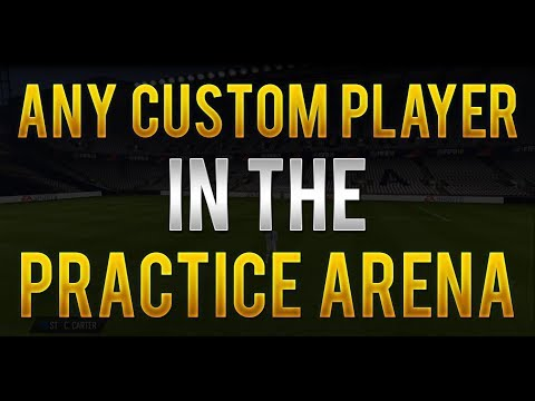 FIFA 18 - How to Have Any Custom Player in the Practice Arena