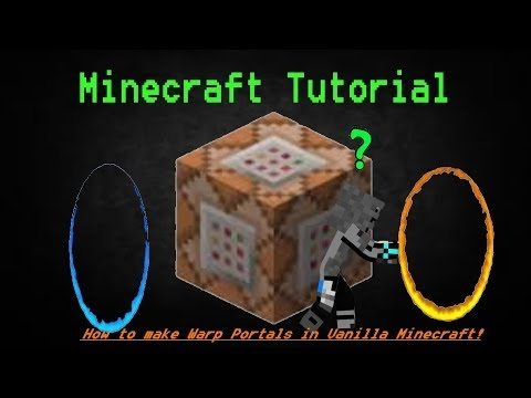 How to make Warp Portals in Vanilla Minecraft!