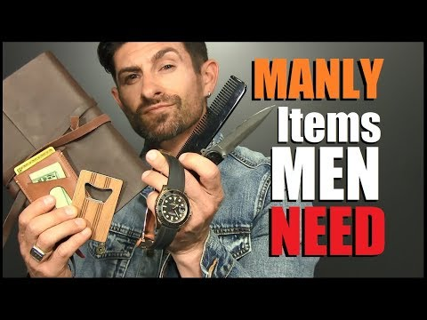 7 MANLY Items EVERY Guy Needs! (To Be A MAN)