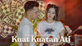 Nella Kharisma Feat Dory Harsa - Kuat-kuatan Ati