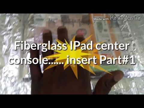 How to make a Custom Fiberglass IPad center console......mold Part#1