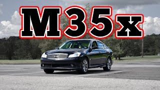 2007 Infiniti M35x: Regular Car Reviews