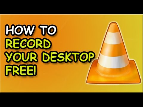How To Record Your Desktop Screen For FREE! 2017 Using VLC Media Player