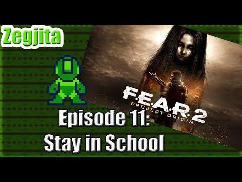 F.E.A.R. 2 Project Origin Episode 11: Stay in School