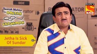Your Favorite Character   Jethalal Is Sick Of Sundar   Taarak Mehta Ka Ooltah Chashmah