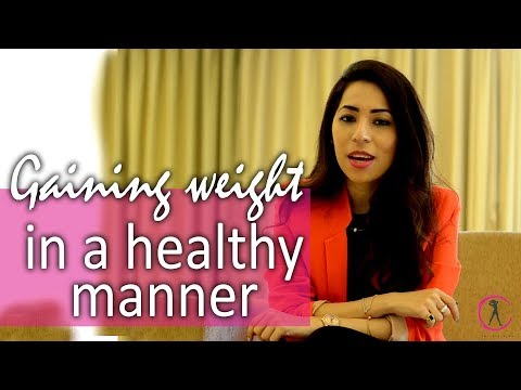 How to gain weight? | Gaining weight in a healthy way |  Fitness and Nutrition Expert | iTheFitDiva