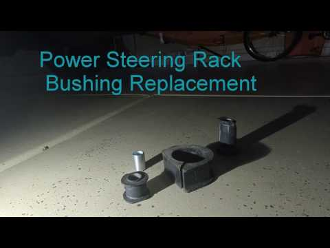Power Steering Rack Bushing Replacement