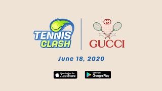 Tennis Clash & Gucci!